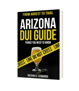 The Arizona DUI Guide, From Arrest to Trial for consumers facing DUI charges in Tucson Arizona, all you NEED to know